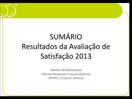 Resultados da Avaliação de Satisfação 2013 - Respostas