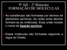 FORMAÇÃO DE MOLÉCULAS