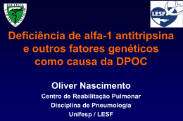 Deficiência de alfa-1 antitripsina e outros fatores genéticos como