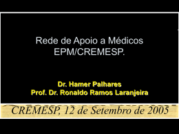 Rede de Apoio a Médicos EPM/CREMESP.