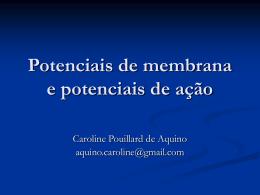 Potenciais de membrana e potenciais de ação