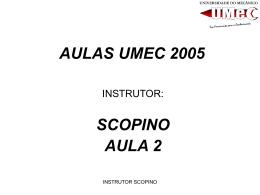 AULAS UMEC 2005 - UMEC .O que é a Umec?