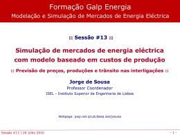 Formação Galp Energia Modelação e Simulação de Mercados de