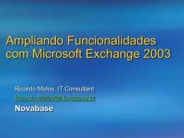 Aumentando Funcionalidades com Microsoft Exchange 2003