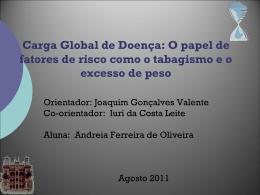 Carga Global de Doença Atribuível a Obesidade no Brasil