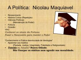 A Política: Nicolau Maquiavel