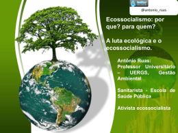 por que? para quem? A luta ecológica e o ecossocialismo