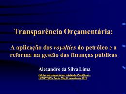 Transparência orçamentária: a aplicação dos royalties do petróleo e