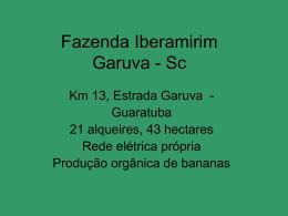 Fazenda Iberamirim Garuva