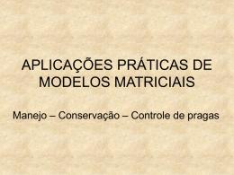 Aplicações de Modelos Matriciais