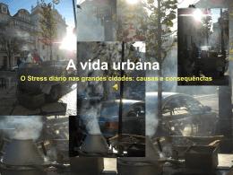 """Reportagem """"A vida urbana"""""""