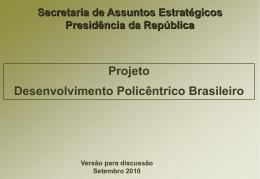 Desenvolvimento Policentrico Brasileiro
