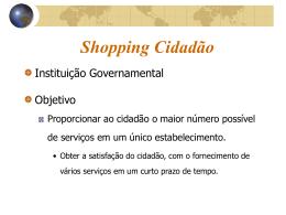 d8b9aec2866 Apresentação Visita-Técnica Shopping Cidadão ()