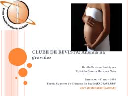 Anemia na Gravidez - Paulo Roberto Margotto
