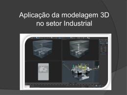 A importância da modelagem em 3D na área industrial