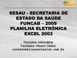 módulo iv - planilha eletrônica excel 2003 - completa