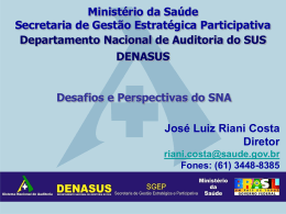 Auditoria do SUS – José Luiz Riani Costa - SNA