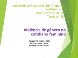 Violência de gênero no cotidiano feminino