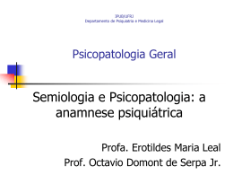 Semiologia e Psicopatologia: a anamnese