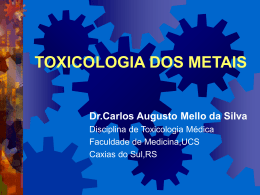 Toxicologia dos Metais