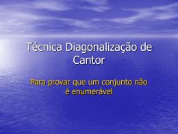 Técnica Diagonalização de Cantor