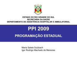 Apresentação - Orientações PPI (SisPPI) - Secretaria da Saúde