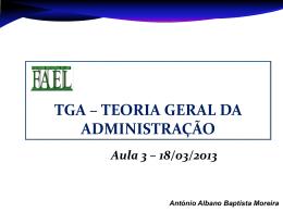 Slide 1 - TGA Teoria Geral da Administração