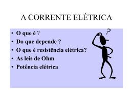 A CORRENTE ELÉTRICA