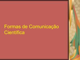 Formas de comunicação cienífica