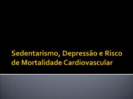 Sedentarismo, Depressão e Risco de Mortalidade Cardiovascular