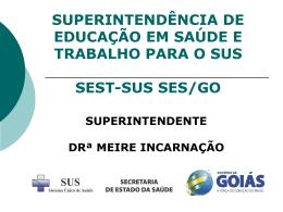 SUPERINTENDÊNCIA DE EDUCAÇÃO EM SAÚDE E TRABALHO