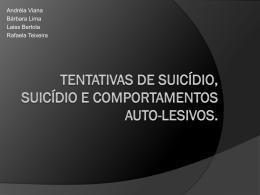 Tentativas de suicídio, suicídio e comportamentos auto