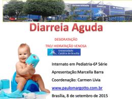 Diarreia Aguda - Paulo Roberto Margotto
