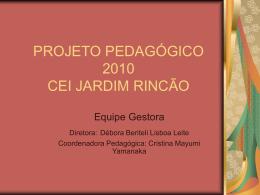 Projeto Pedagógico - 2010 - Secretaria Municipal de Educação