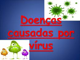 Doenças causadas por vírus CARACTERÍSTICAS