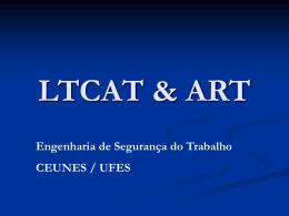 LTCAT & ART