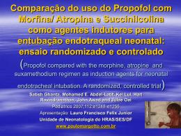 Comparação do uso do Propofol com Morfina/ Atropina e