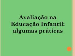 Avaliação na Educação Infantil: algumas práticas