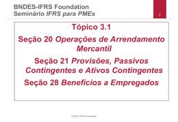 Tópico 3.1 Seção 20 Operações de Arrendamento Mercantil Seção