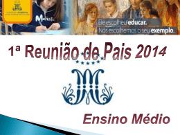 Reunião de pais 2º EM médio 2014