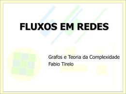 FLUXOS EM REDES