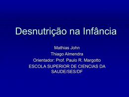 Desnutrição na Infância - Paulo Roberto Margotto