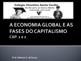 SC-3° ano- A economia global e as fases do capitalismo