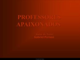 PROFESSORES APAIXONADOS
