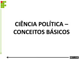 CIÊNCIA POLÍTICA – CONCEITOS BÁSICOS