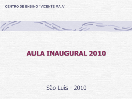 aula inaugural - Blog do Vicente Maia