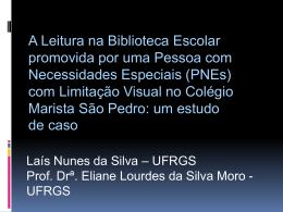 (PNEs) com Limitação Visual no Colégio Marista São Pedro