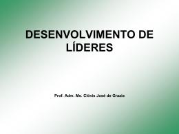 DESENVOLVIMENTO DE LÍDERES
