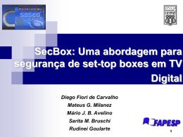 SecBox - sbseg 2007