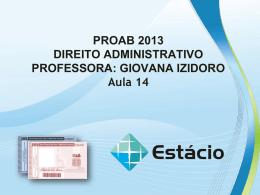 PROAB 2013 DIREITO ADMINISTRATIVO – AULA 14